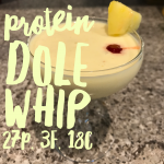 For the love of Disney…Protein Dole Whips