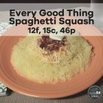 Every Good Thing Spaghetti Squash