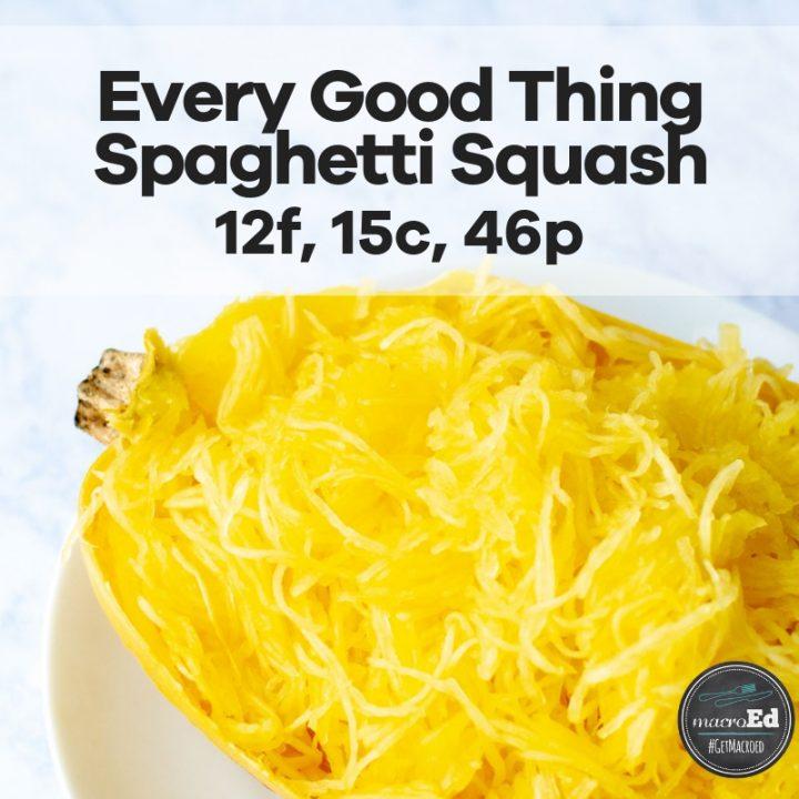 Every Good Thing Spaghetti Squash