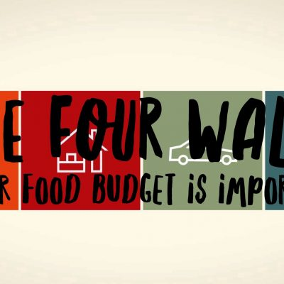 The Four Walls: Your Food Budget Is Important